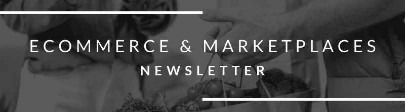 Ecommerce & Marketplaces Newsletter July 9th 2021